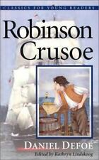 Robinson Crusoe (Classics for Young Readers) (Classics for Young Readers) (Class
