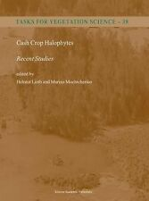 Tasks for Vegetation Science Ser.: Cash Crop Halophytes Recent Studies : 10...