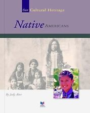 Native Americans (Spirit of America: Our Cultural Heritage)