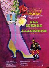 """""""A LA GUERRE COMME A LA GUERRE"""" Affiche originale (Bernard BORDERIE)"""