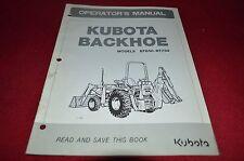 Kubota Model BT650 BT750 Backhoe Operator's Manual YABE11