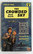 The Crowded Sky by Hank Searls (Pan Pb 1960) 1st.
