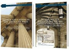 Higher Education and Society: Higher Education in the American West, 1818 to...