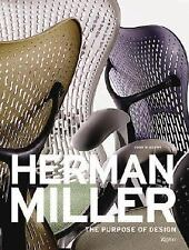 Herman Miller: The Purpose of Design by Berry, John