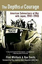 """""""The Depths Of Courage"""" WWII 1941-1945 US Submarine War in the Pacific w/Japan"""