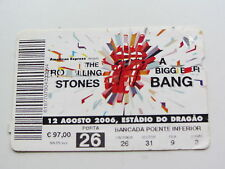 THE ROLLING STONES TICKET 12TH AUGUST 2006, ESTADIO DO DRAGAO, PORTUGAL