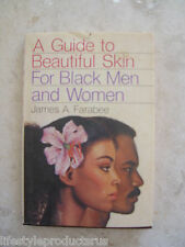 A GUIDE TO BEAUTIFUL SKIN FOR BLACK MEN AND WOMEN FARABEE BOOK AFRICAN AMERICAN