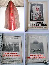 RELIURE 3 N° LE CRAPOUILLOT 1932 / HISTOIRE DE LA GUERRE / GALTIER BOISSIERE WW1