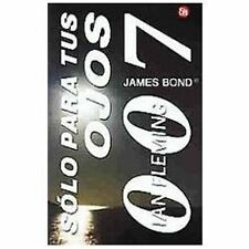 Solo para tus ojos. 007 (For Your Eyes Only) (Spanish Edition)