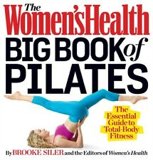 Women's Health Big Book of Pilates, The (Paperback), Siler, Brooke, 97816233609.