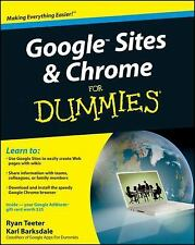 Google Sites and Chrome for Dummies by Karl Barksdale and Ryan Teeter (2009,...