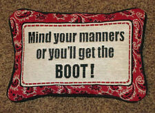 Mind Your Manners or You'll Get the Boot ~ Western Motif Tapestry Word Pillow