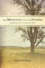 The Mountain and the Fathers: Growing Up in the Big Dry