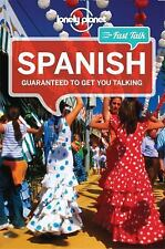 Lonely Planet Fast Talk Spanish (Phrasebook) by Lonely Planet