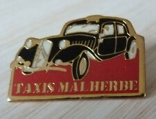 BEAU PIN'S VOITURE CITROEN TRACTION TAXIS MALHERBE