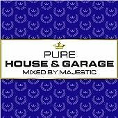Majestic - Pure House & Garage (Mixed by Majestic) (3 x CD 2016)