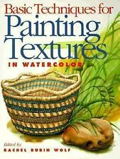Basic Techniques for Painting Textures in Watercolor