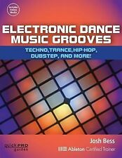 ELECTRONIC DANCE MUSIC GROOVES - QUICK PRO GUIDE BOOK 128989