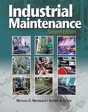 Industrial Maintenance by Brumbach, Michael E.; Clade, Jeffrey A.