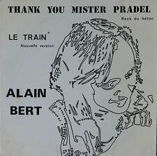 """Vinyle 45T Alain Bert  """"Thank you mister Pradel"""" - TRES RARE"""