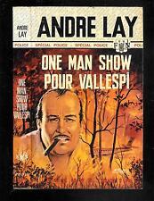 """André Lay : One man show pour Vallespi - N° 871 """" Fleuve Noir Spécial Police """""""