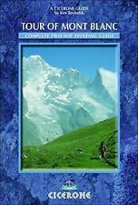 The Tour of Mont Blanc: Complete Two-Way Trekking Guide  (Mountain Walking), Rey