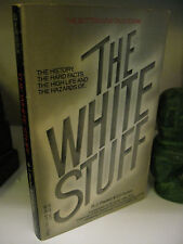 The WHITE STUFF The Bottom Line on Cocaine 1st Printing 1985 Plasket Quillen NF