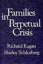 Families in Perpetual Crisis (A Norton Professional Book)-ExLibrary
