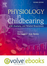 Physiology in Childbearing Text and Evolve eBooks Package: With Anatomy and Rela