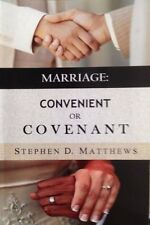 Marriage : Convenient Or Covenant Stephen Matthews 2015 Faith SIGNED PB Book NEW