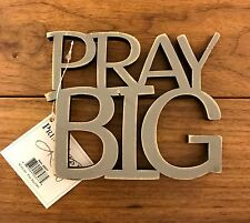 PRAY BIG wooden word art 4-3/4 x 4 Primitives by Kathy gift Religious