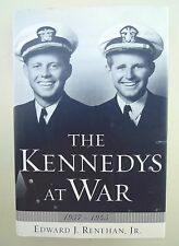 The Kennedys At War 1937-1945 by Edward J Renehan Jr (2002, Hardcover)