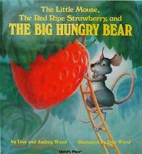 The Little Mouse, the Red Ripe Strawberry, and the Big Hungry Bear Child's Play