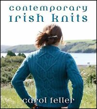 Contemporary Irish Knits by Carol Feller (2011, Paperback)