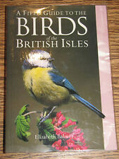 Birds of the British Isles by E. Balmer 1985 A Field Guide 2005