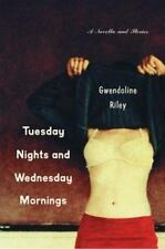 Tuesday Nights and Wednesday Mornings by Gwendoline Riley (2004, Paperback) NEW