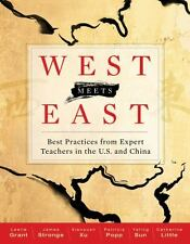 West Meets East : Best Practices from Expert Teachers in the U. S. and China...