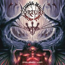 Those Who Bring The Torture - piling up (CD), NEW, Neuware PAGANIZER RIBSPREADER