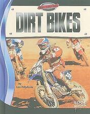 Dirt Bikes (Edge Books: Full Throttle)-ExLibrary