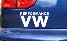 150mm PERFORMANCE VW Car Window Bumper Sticker Decal Volkswagen DUB EURO Scene