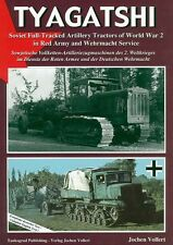 Tankograd: Tyagatshi, Soviet Full-Tracked Artillery Tractors of World War 2