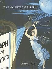 The Haunted Gallery: Painting, Photography and Film around 1900-ExLibrary
