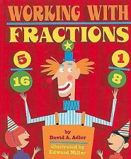 Working with Fractions by David A. Adler (2009, Paperback)