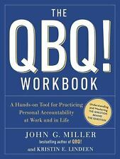 The QBQ! Workbook by Kristin E. Lindeen and John G. Miller (2016, Paperback)