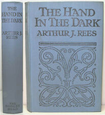 1925 THE HAND IN THE DARK BY ARTHUR J REESE CRIME MURDER MYSTERY SET IN SUSSEX