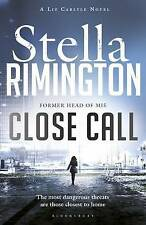 Close Call: A Liz Carlyle Novel (Liz Carlyle 8), By Rimington, Stella,in Used bu