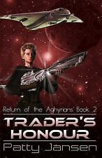 Return of the Aghyrians: Trader's Honour : Return of the Aghyrians 2 by Patty...