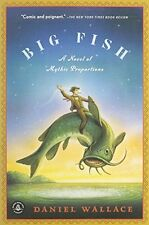 Big Fish: A Novel of Mythic Proportions by Daniel Wallace, (Paperback), Algonqui
