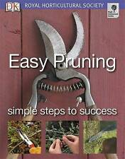 Easy Pruning: Simple Steps to Success by DK (Paperback, 2007)