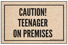 Caution! Teenager on Premises Funny Door Mat - Hilarious Welcome Mat